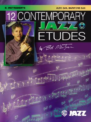 12 Contemporary Jazz Etudes By Mintzer, Bob (COP)