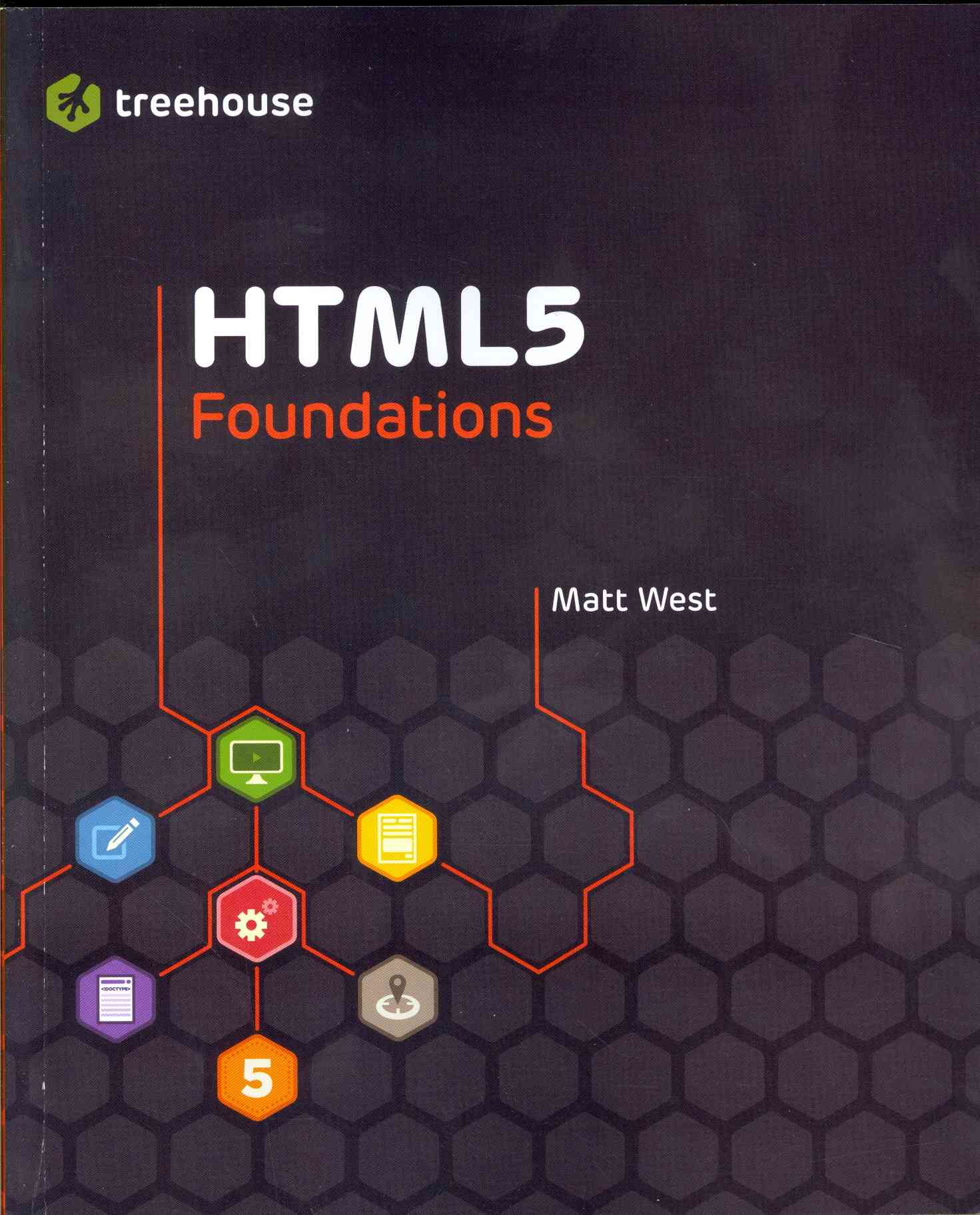 HTML5 Foundations By West, John